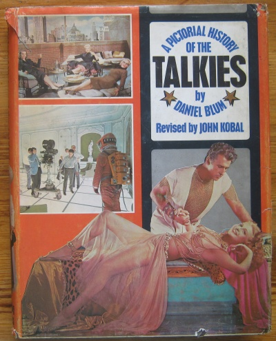A PICTORIAL HISTORY OF THE TALKIES BY DANIEL BLUM, 1968